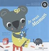 Je veux Maman (1CD audio)