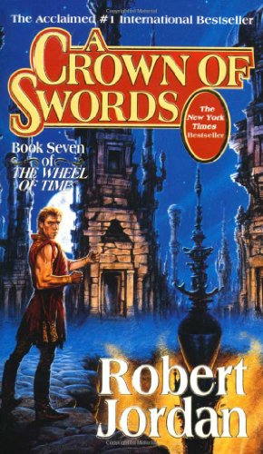 A Crown of Swords - Book #7 of the Wheel of Time