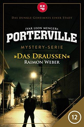 Porterville - Folge 12: Das Draußen: Mystery-Serie (German Edition)
