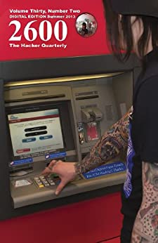 2600 Magazine: The Hacker Quarterly -  Summer 2013 (English Edition) de [2600 Magazine]