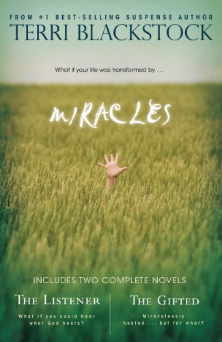 Miracles: The Listener & The Gifted 2-in-1 (Teri Blackstock Kindle Books)