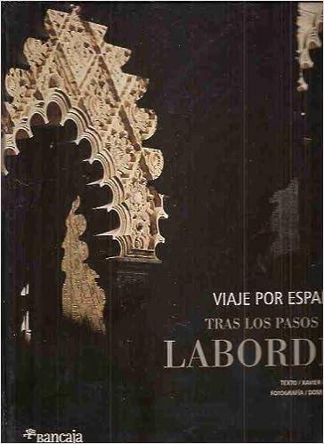 VIAJE POR ESPAÑA. TRAS LOS PASOS DE LABORDE: Amazon.es: MORET ...