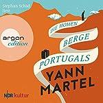 Die Hohen Berge Portugals | Yann Martel