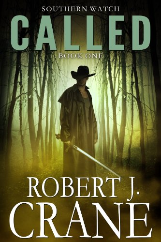 Called (Southern Watch Book 1) by [Crane, Robert J.]