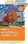#2: Fodor's Montreal & Quebec City (Full-color Travel Guide)