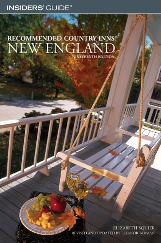 recommended country inns new england connecticut maind massachussetts new hampshire rhode island vermont recommended country inns series