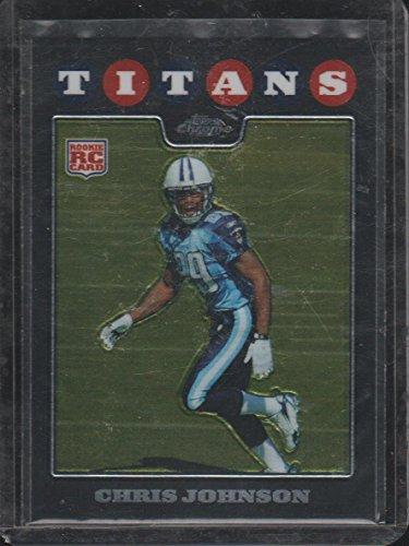 2008 Topps Chrome Chris Johnson Titans Rookie Football Card #TC186 ()