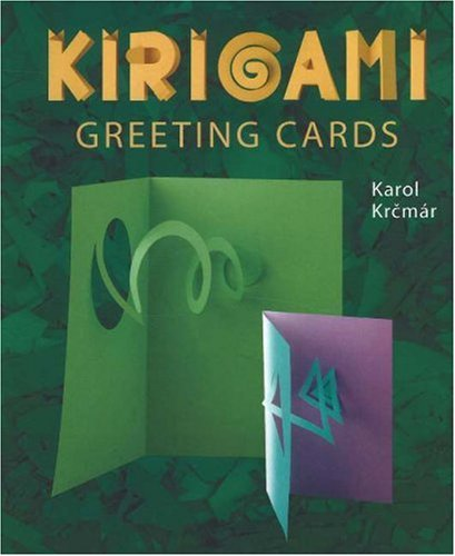 Kirigami Greeting Cards Kirigami Craft Books Series Karol Krcmar