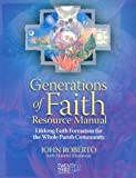 Generations of Faith Resource Manual, John Roberto, 1585953997