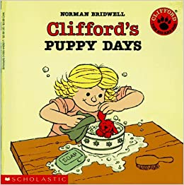 Clifford's Puppy Days (Clifford The Big Red Dog )