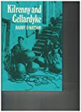 Kilrenny and Cellardyke : 800 Years of History, Watson, Harry D., 0859761568