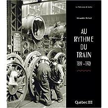 Rythme du train (Au) 1859-1970