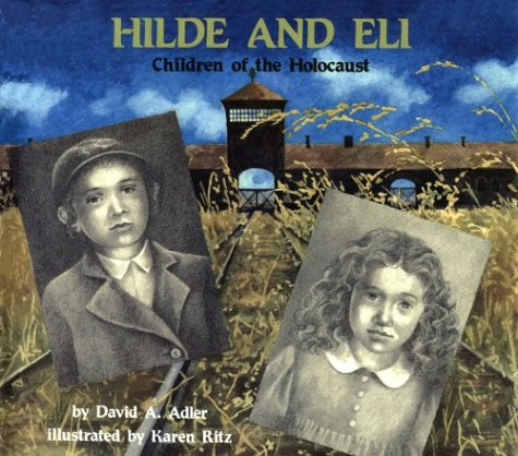 Hilde and Eli, Children of the Holocaust: Children of the Holocaust