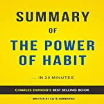 Summary of The Power of Habit by Charles Duhigg: Includes Analysis | Elite Summaries