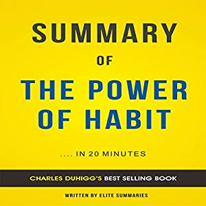 Summary of The Power of Habit by Charles Duhigg Audiobook