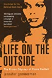 Front cover for the book Life on the Outside: The Prison Odyssey of Elaine Bartlett by Jennifer Gonnerman