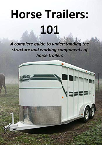 Horse Trailers: 101