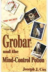 Grobar and the Mind Control Potion Paperback