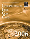 International Fuel Gas Code 2006 9781580012690