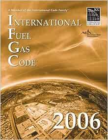International Fuel Gas Code 2006 (International Fuel Gas