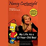 My Life as a 10-Year-Old Boy  | Nancy Cartwright