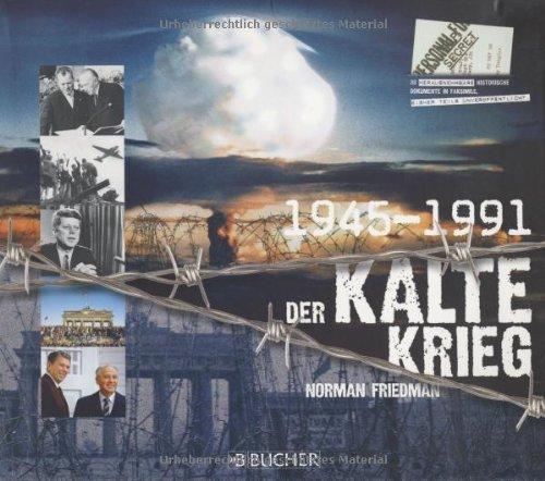 Der kalte Krieg: 1945-1991