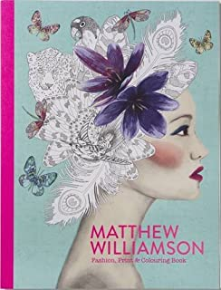Matthew Williamson Fashion Print Colouring Book Books