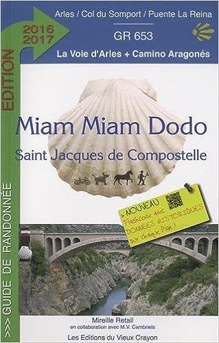 Miam-Miam-Dodo Arles 2016-2017 (Arles à Puente-la-Reina)
