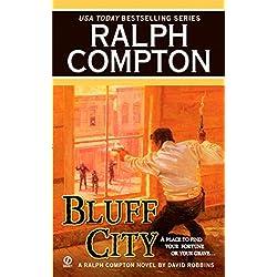 Bluff City: A Ralph Compton Novel