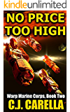 No Price Too High (Warp Marine Corps Book 2)