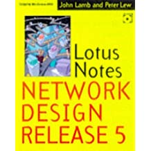 Lotus Notes and Domino Network Design