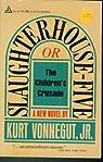 Slaughterhouse-Five or The Children's Crusade : A Duty-Dance with Death par Kurt Jr. Vonnegut