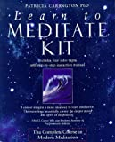 Learn to Meditate Kit: The Complete Course in Modern Meditation