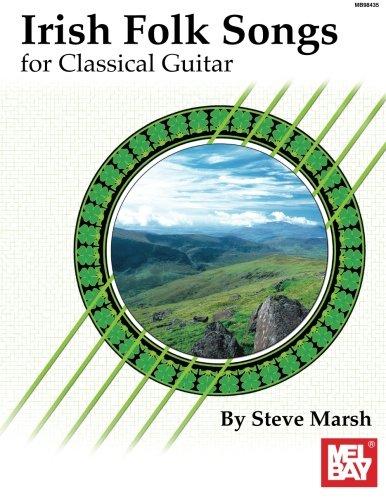 Mel Bay Irish Folk Songs for Classical Guitar ebook