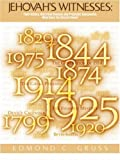 Jehovah's Witnesses, Edmond C. Gruss, 193123230X