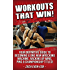 Wrestling Strength Training Workouts That WIN!: Wrestling Strength & Conditioning Workouts To Dominate Your Competition