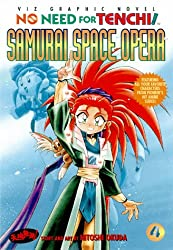 No Need for Tenchi: Samurai Space Opera Vol 4