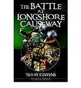 The Battle at Longshore Causeway (Paperback) - Common