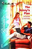 The Nanny's Plan, Donna Clayton, 0373197012