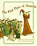 The Pied Piper of Hamelin in Full Color, Robert Browning, 0486296199