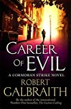 Career of Evil (Cormoran Strike) by Galbraith, Robert (October 20, 2015) Hardcover