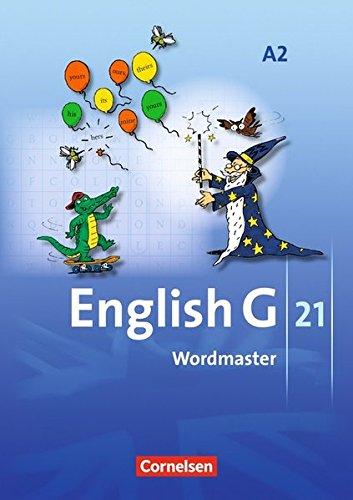 English G 21 - Ausgabe A: Band 2: 6. Schuljahr - Wordmaster: Vokabellernbuch (Englisch) Taschenbuch – 1. Juli 2007 Prof. Hellmut Schwarz Wolfgang Neudecker Cornelsen Verlag 306031098X