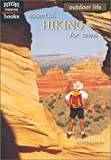 Essential Hiking for Teens, Kristine Hooks, 0516235575