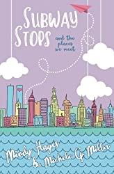 Subway Stops and the Places We Meet (Paper Planes Series) (Volume 2)