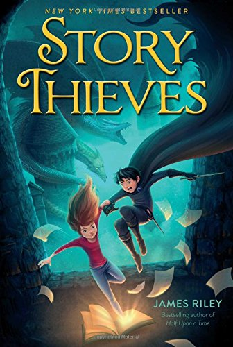 Story Thieves [James Riley] (Tapa Blanda)