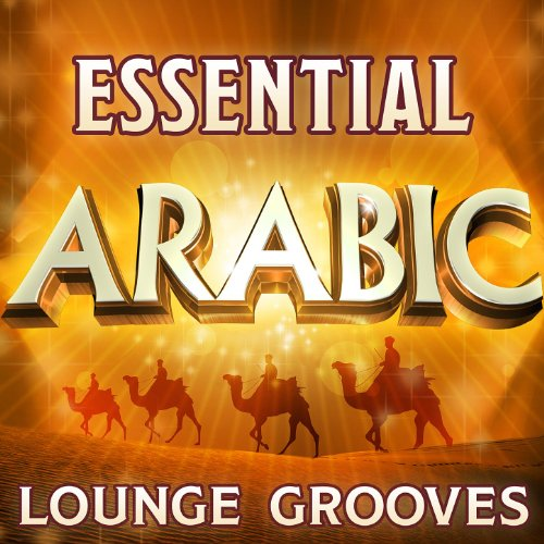 Essential Arabic Lounge Groove...