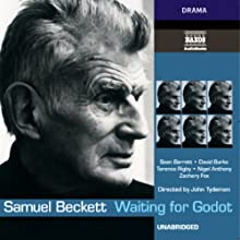 Waiting for Godot Audiobook by Samuel Beckett Narrated by Sean Barrett, David Burke, Terence Rigby, Nigel Anthony