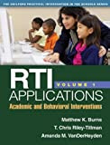 RTI Applications, Volume 1: Academic and Behavioral Interventions