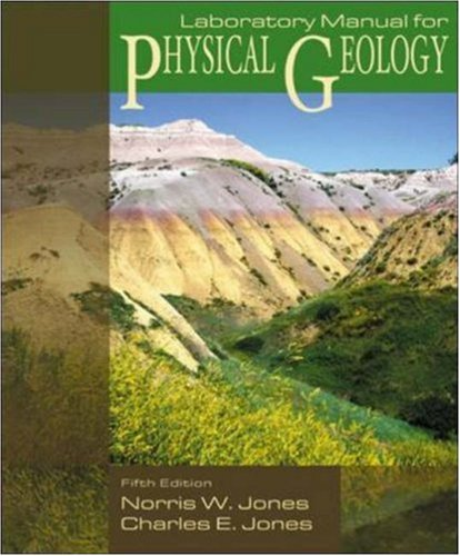 Lab Manual for Physical Geology by Jones