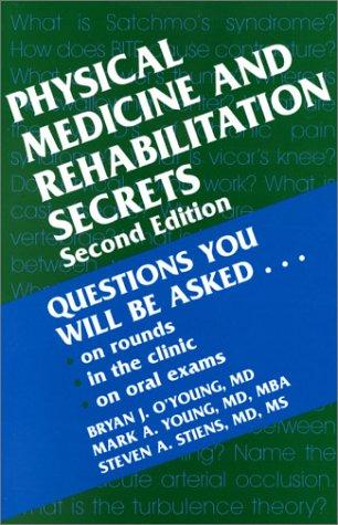 Physical Medicine & Rehabilitation Secrets, 2e